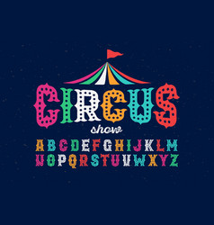 vintage style roughen circus font vector image