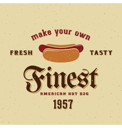 Finest American Hot Dog Vintage Card vector image vector image