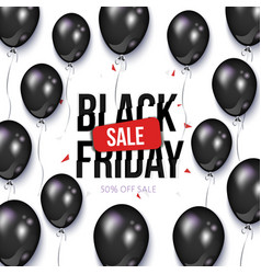 Black friday sale banner flyer with balloons vector