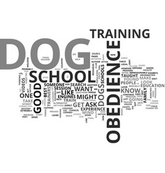 Is dog obedience school for you text background vector