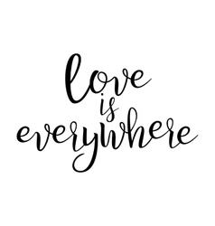 Quote About Love Handwritten Inspirational Text vector image