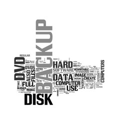 Is dvd storage an attractive alternative for your vector