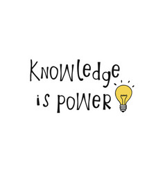 knowledge is power lettering vector image