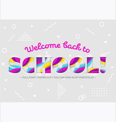 Welcome back to school inscription vector