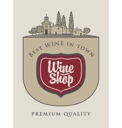 Wine shop with agriculture Italian landscape vector