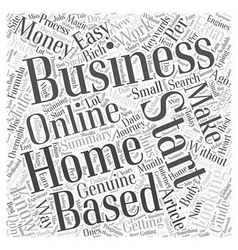 Starting Your Own Home Based Business The Easy Way vector image