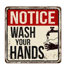 Wash your hands vintage rusty metal sign vector