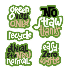 green phrases about ecology vector image