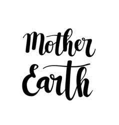 Mother earth calligraphy design vector