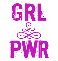 pwr grl power girl phrase lettering for vector image