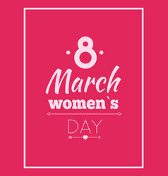 abstract eight symbol best wishes on women s day vector image