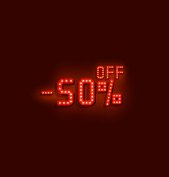 Neon 50 sale off text banner night sign vector