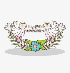 My first communion with doves and flowers with vector