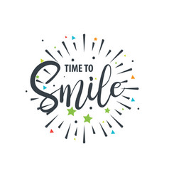 time to smile lettering design vector image