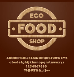 Wood healthy lifestyle label eco food shop vector