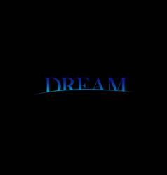 Dream template design vector