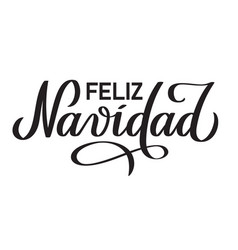 Feliz navidad - sanish text on christmas vector
