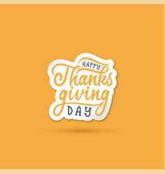 Hand drawn happy thanksgiving typography poster vector