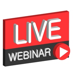 Live webinar 3D button vector