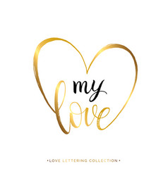 My love gold text in heart isolated on white vector