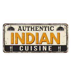 Authentic indian cuisine vintage rusty metal sign vector