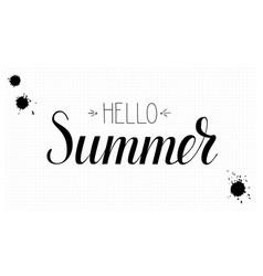 design calligraphic text hello summer vector image