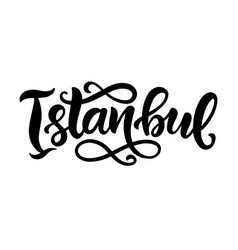 Istanbul city hand written brush lettering vector