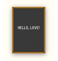 Romantic letterboard quote vector image