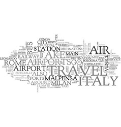 Air travel to italy text word cloud concept vector