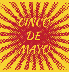 cinco de mayo pop art style text - the name of vector image