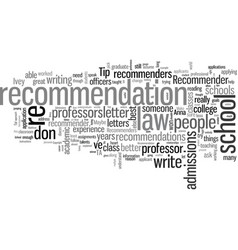 How to pick your recommenders vector