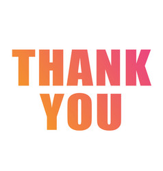 Colorful gradient isolated word thank you vector