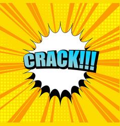 Comic crack wording orange background vector