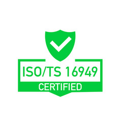 Iso ts 16949 certified badge icon certification vector