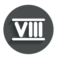 Roman numeral eight icon Roman number eight sign vector