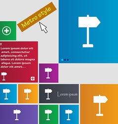 Signpost icon sign Metro style buttons Modern vector