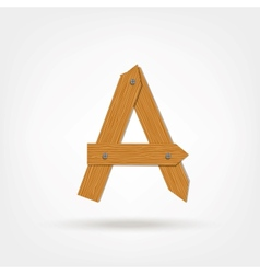 Wooden Boards Letter A vector image vector image