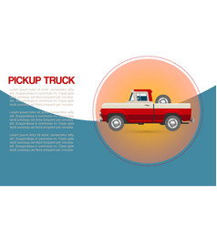 vintage retro pickup truck car with wheel vector image