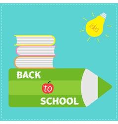 Back to school card Pencil light bulb idea book vector image