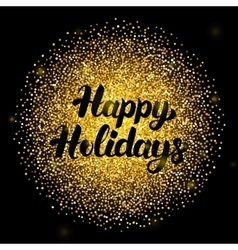 Happy Holidays Lettering over Gold vector