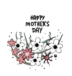 happy mothers day lettering with wild flowers vector image