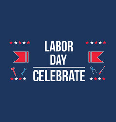labor day celebrate style collection vector image