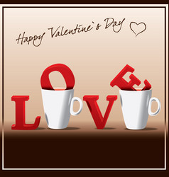 valentines day love in the cup of coffee vector image