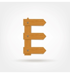 Wooden Boards Letter E vector image vector image