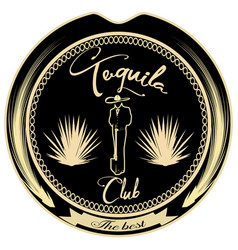 Tequila lovers club badge emblem template vector