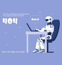 Error 404 not found web site page with robot and vector