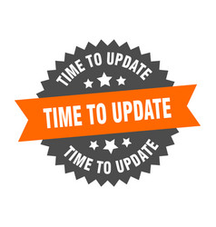 Time to update sign time to update orange-black vector