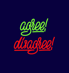 Agree disagree lettering elements vector