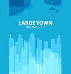 blue background for poster large town or design vector image