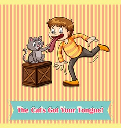 Idiom cats got your tongue vector image